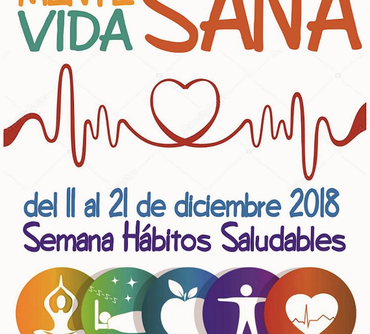 Semana de Hábitos Saludables: del 11 al 20 dic. 2018