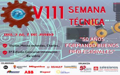 VIII Semana Técnica en la FP: 50 años formando Buen@s Técnicos